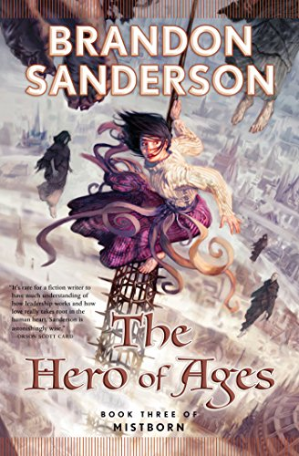: The Hero of Ages: Book Three of Mistborn