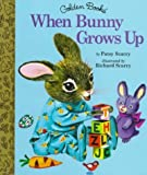 img - for When Bunny Grows Up (Little Golden Storybook) by Scarry Patricia M. (1998-01-01) Hardcover book / textbook / text book