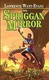 The Spriggan Mirror, Lawrence Watt-Evans, 084395907X