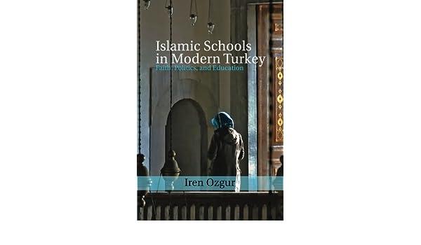 Islamic Schools in Modern Turkey (Cambridge Middle East