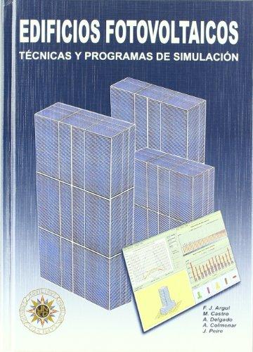 Descargar Libro Edificios Fotovoltaicos. Tecnicas Y Programas De Simulacion + Cd Argul/castro/delgado