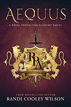 Download for free AEQUUS: A ROYAL PROTECTOR ACADEMY NOVEL