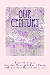 Our Century: Our Opportunity by Kenneth Tingey (2015-04-23) Paperback