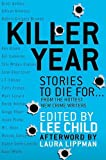 Kindle Store : Killer Year: Stories to Die For...From the Hottest New Crime Writers