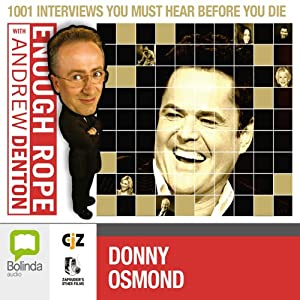 Enough Rope with Andrew Denton: Donny Osmond Radio/TV Program