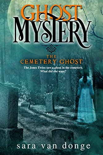 Ghost Mystery: The Cemetery Ghost