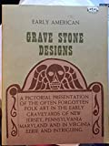 img - for Early American Grave Stone Designs book / textbook / text book