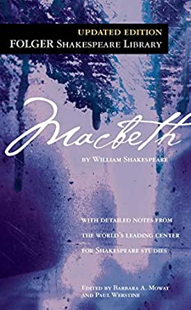 Macbeth (Folger Shakespeare Library) - Kindle edition by Shakespeare,  William, Mowat, Dr. Barbara A., Werstine, Paul. Literature & Fiction Kindle  eBooks @ Amazon.com.