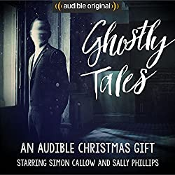 Ghostly Tales: An Audible Christmas Gift