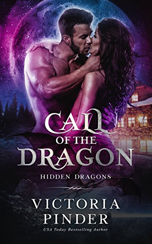 Call of the Dragon (Hidden Dragons Book 1) by [Pinder, Victoria]