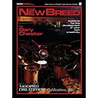 Gary Chester The New Breed,  Drums: Systems for the Development of Your Own Creativity) (Book/Online Audio) (Includes Online Access Code) (Book & CD)
