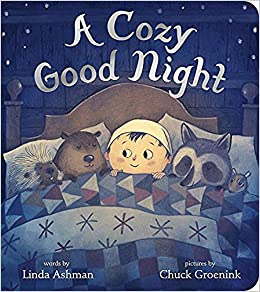 81072d01f385 Amazon.com: A Cozy Good Night (9781368019071): Linda Ashman, Chuck  Groenink: Books