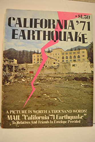 California '71 Earthquake (A Picture Is Worth A Thousand Words)
