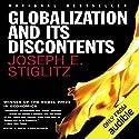 Globalization and Its Discontents Hörbuch von Joseph E. Stiglitz Gesprochen von: Derek Perkins