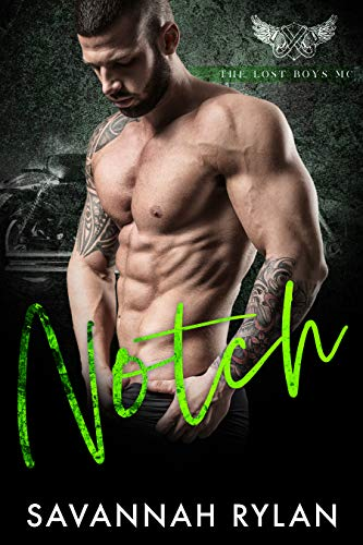 Notch (The Lost Boys MC Book 4) by [Rylan, Savannah]