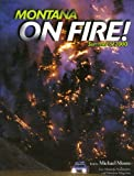 Montana on Fire!, Michael Moore, 1560371765