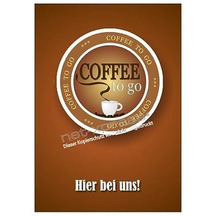 Net-Xpress® Werbeposter Coffee To Go Din A1, Cartel de ...