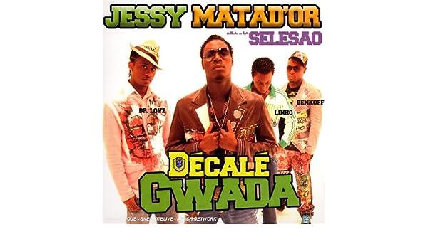 jessy matador dcal gwada gratuit
