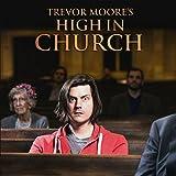High In Church [Explicit]