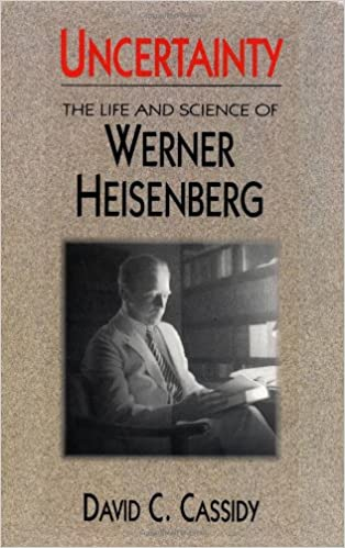 amazon uncertainty the life and science of werner heisenberg