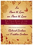 Best Bestseller Self Help Books - An Hour to Live, an Hour to Love: The True Story of the Best Gift Ever Given Review