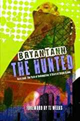 A Story of Bryce Kreed: The Hunted: Dark Lands (The Path of Redemption) (Volume 2) Paperback