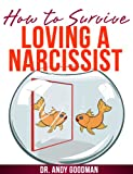 How to Survive Loving a Narcissist