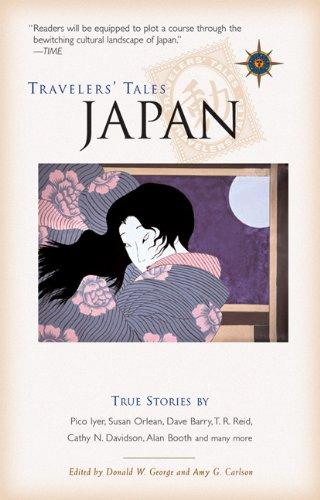 Travelers' Tales Japan: True Stories (Travelers' Tales Guides)