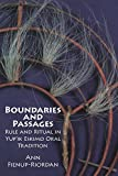 img - for Boundaries and Passages: Rule and Ritual in Yup'ik Eskimo Oral Tradition (The Civilization of the American Indian Series) book / textbook / text book