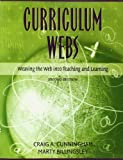 img - for Curriculum Webs: Weaving the Web into Teaching and Learning (2nd Edition) book / textbook / text book