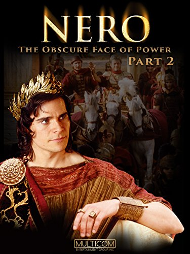 Nero: The Unfamiliar Face of Power - Part 2