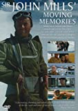 Sir John Mills' Moving Memories
