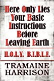 Here Only Lies Your Basic Instructions Before Leaving Earth, Tramaine Harrison, 1448941555