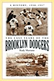 The Last Years of the Brooklyn Dodgers, Rudy Marzano, 0786430060
