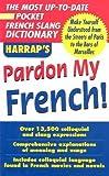 Pardon My French!, Harrap's Staff, 0071440712
