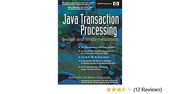 Java Transaction Processing: Design and Implementation: Mark
