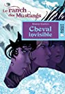 Cheval invisible (Le ranch des Mustangs) par Siamon