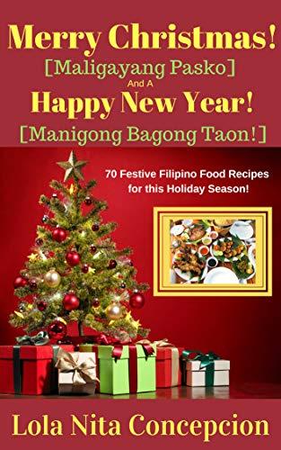 Merry Christmas Maligayang Pasko And A Happy New Year Manigong