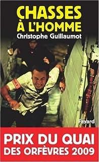 Chasses à l'homme, Guillaumot, Christophe