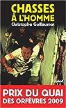 Chasses à l'homme par Guillaumot