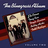 The Bluegrass Album Vol. 2