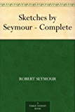 Sketches by Seymour - Complete (English Edition)