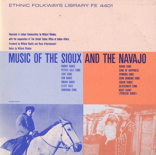 Music of the Sioux & the Navaj: Music of the Sioux, The Navaj ...