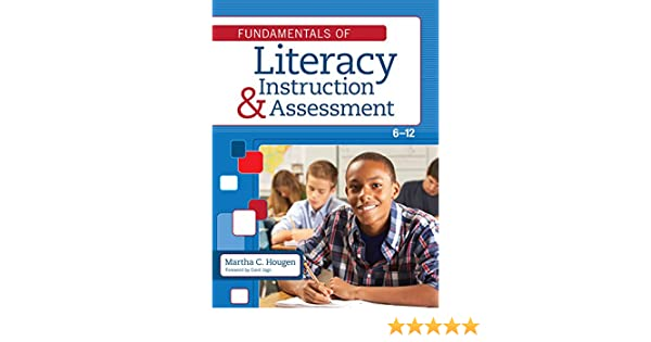 Fundamentals Of Literacy Instruction And Assessment 6 12 Kindle
