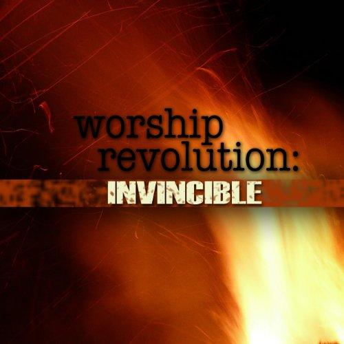 - Worship Revolution: Invincible