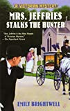 Mrs. Jeffries Stalks the Hunter (A Victorian Mystery) by  Emily Brightwell in stock, buy online here