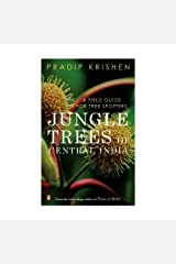 Jungle Trees of Central India: A Field Guide for Tree Spotters Paperback