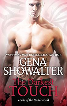 The Darkest Touch: A spellbinding paranormal romance novel (Lords of the Underworld) by [Showalter, Gena]