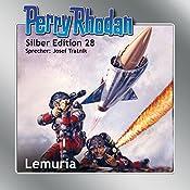 Lemuria (Perry Rhodan Silber Edition 28) | Clark Darlton, Kurt Mahr, William Voltz