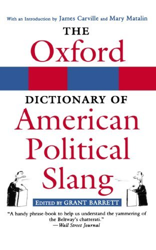 The Oxford Dictionary of American Political Slang (English Edition)